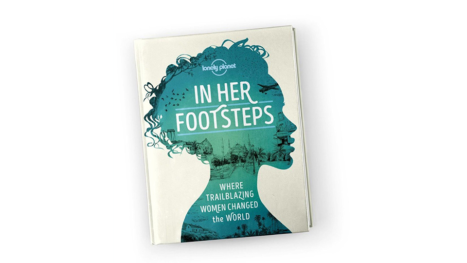 In Her Footsteps by Lonely Planet book cover