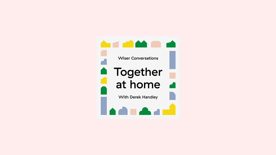 Wiser Conversations Together At Home podcast